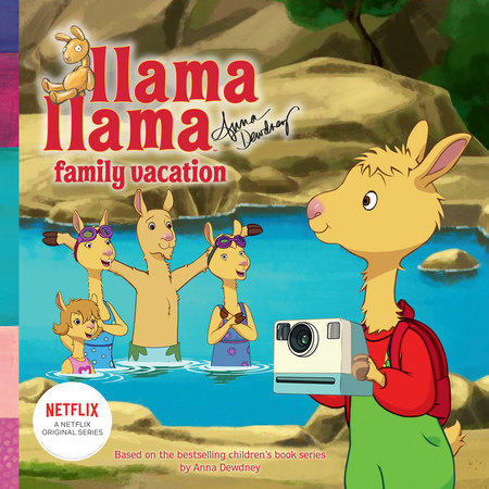 Llama Lama Family Vacation by Anna Dewdney