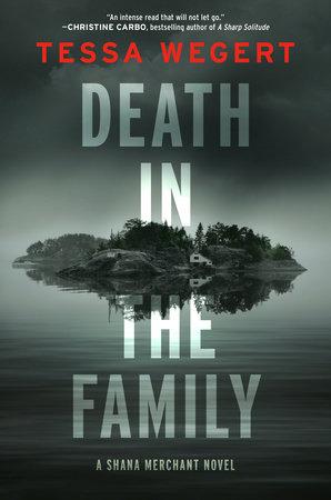 Death in the Family by Tessa Wegert