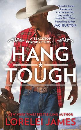 Hang Tough by Lorelei James