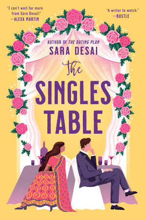 The Singles Table by Sara Desai