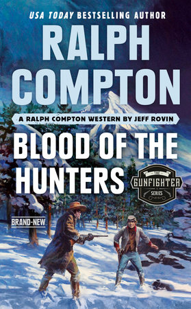 Ralph Compton Blood of the Hunters by Jeff Rovin and Ralph Compton