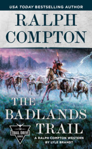 Ralph Compton The Badlands Trail