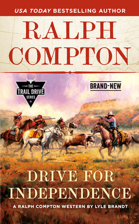 Ralph Compton The Independence Trail by Lyle Brandt and Ralph Compton