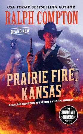 Ralph Compton Prairie Fire, Kansas by John Shirley and Ralph Compton