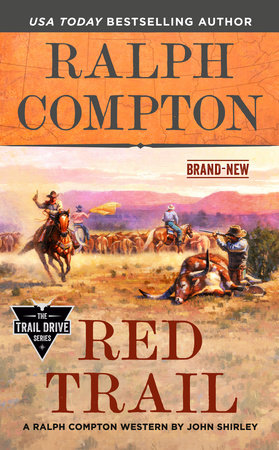 Ralph Compton Red Trail by John Shirley and Ralph Compton