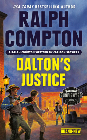 Ralph Compton Dalton's Justice by Carlton Stowers and Ralph Compton