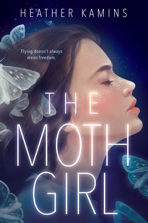 The Moth Girl by Heather Kamins