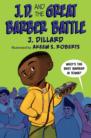 J.D. and the Great Barber Battle by J. Dillard