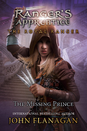 The Royal Ranger: The Missing Prince by John F. Flanagan