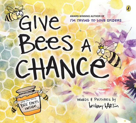 Give Bees a Chance by Bethany Barton