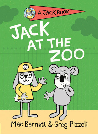 Jack at the Zoo by Mac Barnett