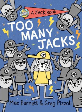 Too Many Jacks by Mac Barnett