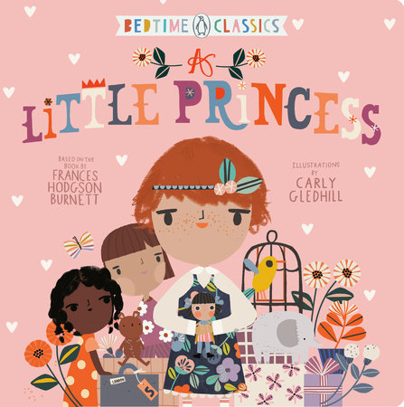 A Little Princess by Frances Hodgson Burnett and Carly Gledhill