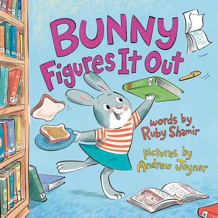 Bunny Figures It Out by Ruby Shamir
