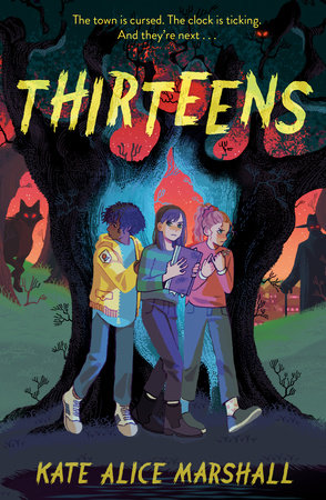 Thirteens by Kate Alice Marshall