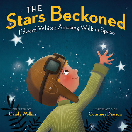 The Stars Beckoned by Candy Wellins