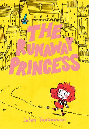 The Runaway Princess by Johan Troïanowski