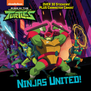 Ninjas United! (Rise of the Teenage Mutant Ninja Turtles)