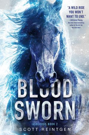 Bloodsworn by Scott Reintgen