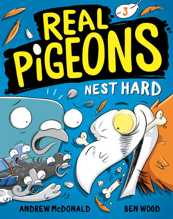 Real Pigeons Nest Hard (Book 3) by Andrew McDonald