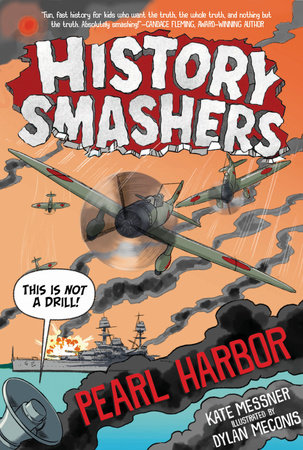 History Smashers: Pearl Harbor by Kate Messner