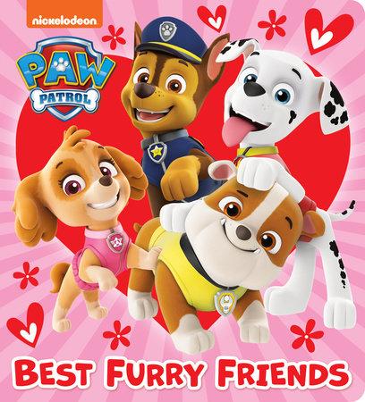 Best Furry Friends (PAW Patrol) by Random House