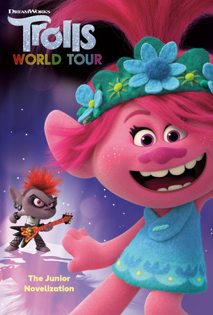 Trolls World Tour: The Junior Novelization (DreamWorks Trolls World Tour) by David Lewman