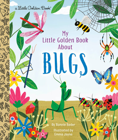 My Little Golden Book About Bugs by Bonnie Bader