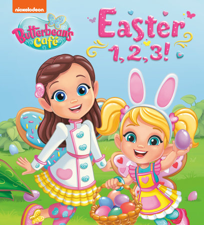 Easter 1, 2, 3! (Butterbean's Cafe) by Random House