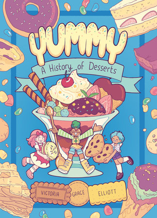 Yummy by Victoria Grace Elliott