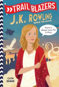 Trailblazers: J.K. Rowling