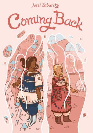 Coming Back by Jessi Zabarsky