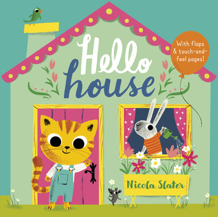 Hello House by Nicola Slater