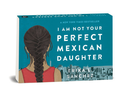 Random Minis: I Am Not Your Perfect Mexican Daughter