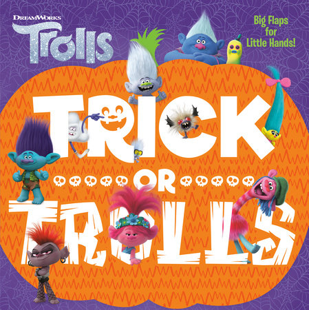 Trick or Trolls (DreamWorks Trolls) by Mary Man-Kong