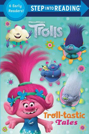 Troll-tastic Tales (DreamWorks Trolls) by Random House