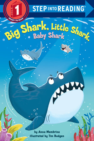 Big Shark, Little Shark, Baby Shark by Anna Membrino