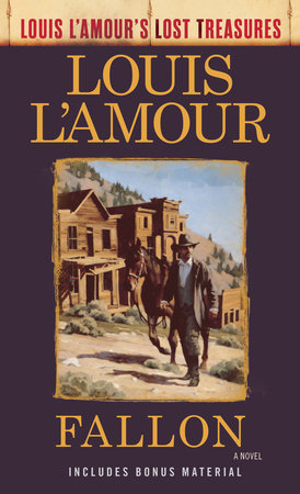 Fallon (Louis L'Amour's Lost Treasures) by Louis L'Amour