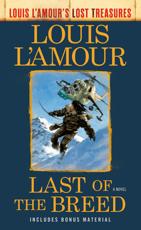 Last of the Breed (Louis L'Amour's Lost Treasures) by Louis L'Amour