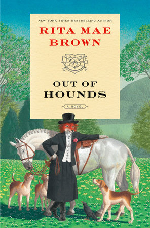 Out of Hounds by Rita Mae Brown