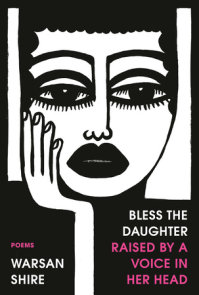 Bless the Daughter Raised by a Voice in Her Head