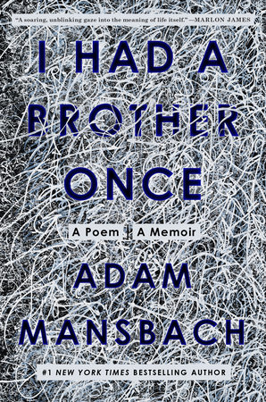 I Had a Brother Once by Adam Mansbach