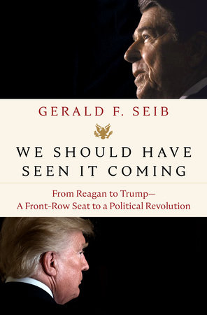 We Should Have Seen It Coming by Gerald F. Seib