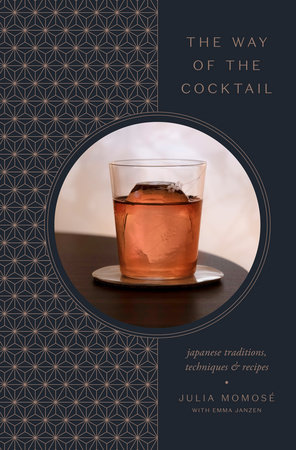 The Way of the Cocktail by Julia Momosé and Emma Janzen