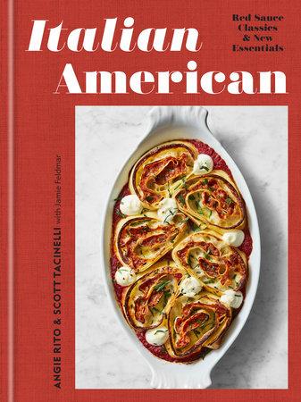 Italian American by Angie Rito, Scott Tacinelli and Jamie Feldmar