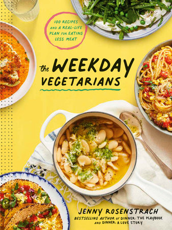 The Weekday Vegetarians by Jenny Rosenstrach
