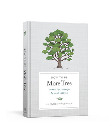 How to Be More Tree by Potter Gift