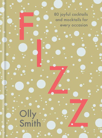 Fizz by Olly Smith