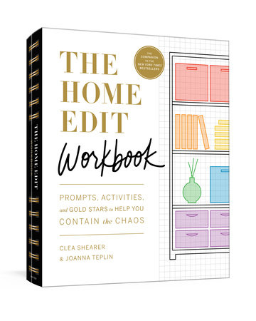 The Home Edit Workbook by Clea Shearer and Joanna Teplin