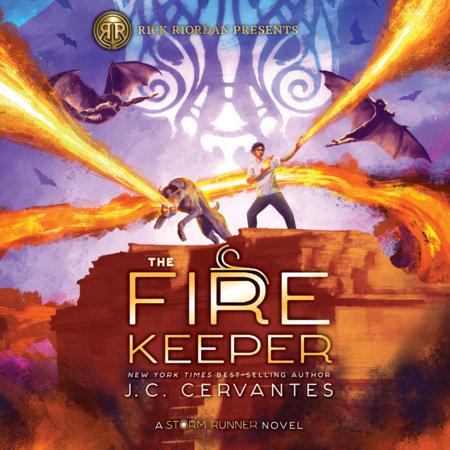 The Fire Keeper (A Storm Runner Novel, Book 2) by J. C. Cervantes